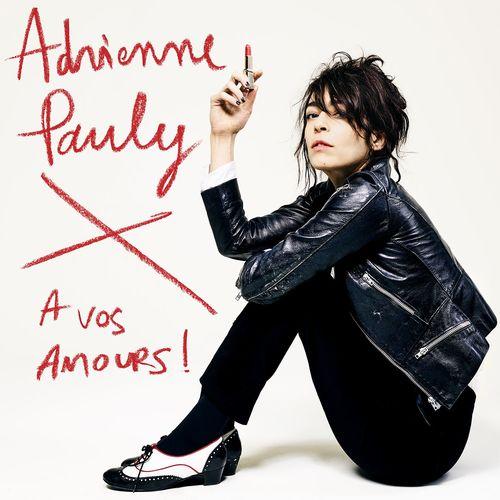 A vos amours Adrienne Pauly La Muzic de Lady