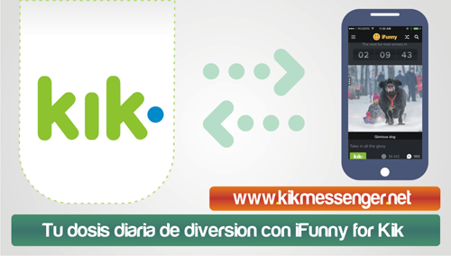 Tu dosis diaria de diversion con iFunny for Kik