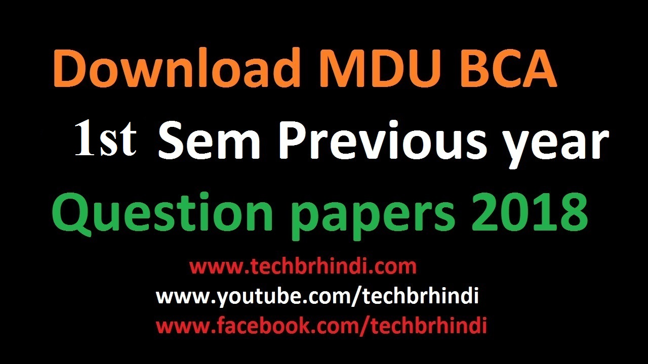 Mdu Previous/last Year Question Papers BCA BBA B Com BSc BA BEd