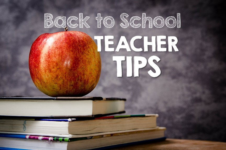 Back to School Teacher Tips