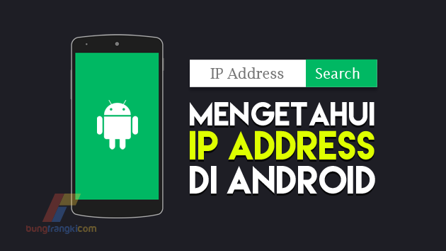 3 Cara Mengetahui IP Address di Android