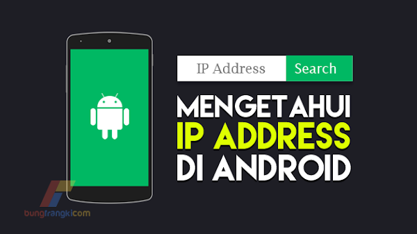 3 Cara Mengetahui IP Address di HP Android