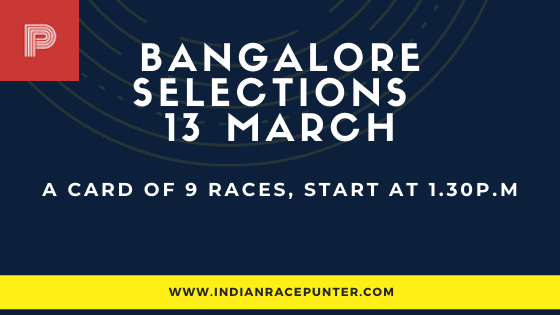 Bangalore Race Selections 13 March