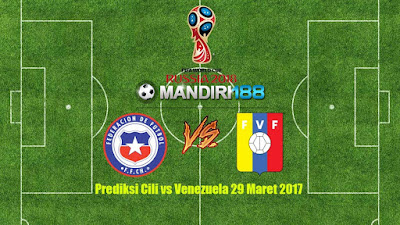 AGEN BOLA - Prediksi Cili vs Venezuela 29 Maret 2017