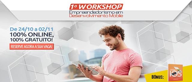 Participe do 1º Workshop Empreendedorismo em Desenvolvimento de Aplicativos.