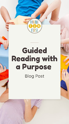 Blog Post All About Guided Reading with a Purpose