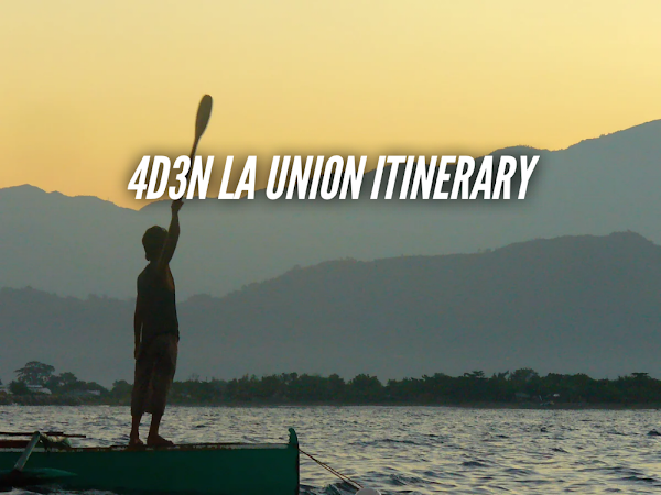 La Union Itinerary 4 days detailed travel guide blog