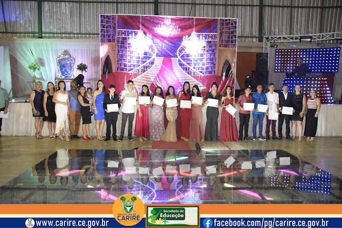 Realizada cerimônia do Baile da Segunda Formatura dos alunos concludentes do 9º Ano das escolas municipais de Cariré-CE