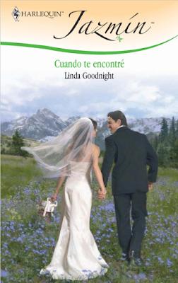 Linda Goodnight - Cuando Te Encontré
