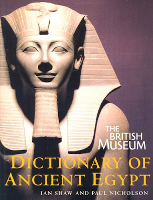 The British Museum dictionary of Ancient Egypt by Ian Shaw Download