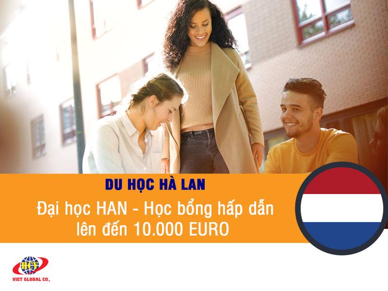Du học Hà Lan: Đại học HAN tuyển sinh khóa tháng 2/2020 với học bổng 10.000 EURO