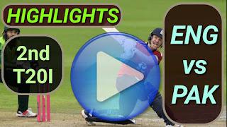 ENG vs PAK 2nd T20I 2020
