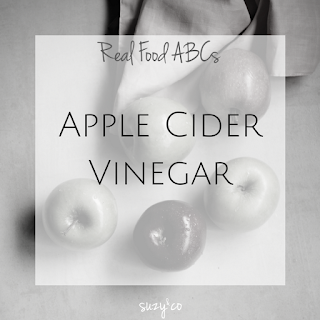 real food abcs | a for apple cider vinegar