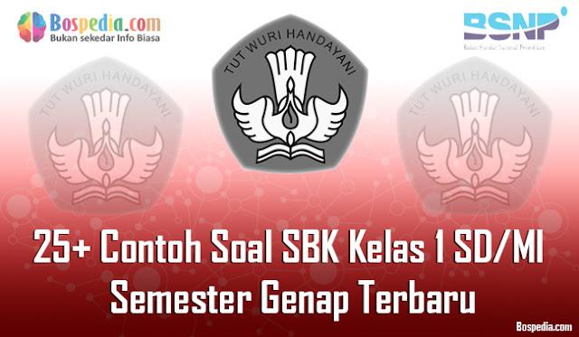 25+ Contoh Soal SBK Kelas 1 SD/MI Semester Genap Terbaru