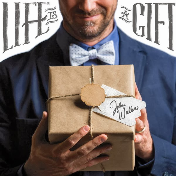 John Waller - Life is a Gift 2014 English Christian Album Download