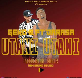 DOWNLOAD AUDIO | Geko b ft Darassa – Utani utani  Mp3