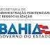 SECRETARIA DE ADMINISTRAÇÃO PENITENCIÁRIA DIVULGA NOTA SOBRE POLÊMICA DA NÃO UTILIZAÇÃO DO NOVO PRESÍDIO DE BARREIRAS