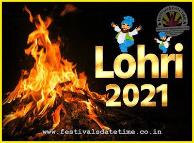 2021 Lohri Festival Date & Time, 2021 Lohri Calendar
