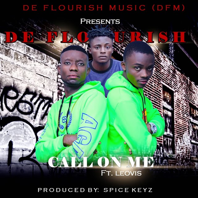 MUSIC: De Flourish Ft Leovis - Call On Me (Prod. Spicekeyz)