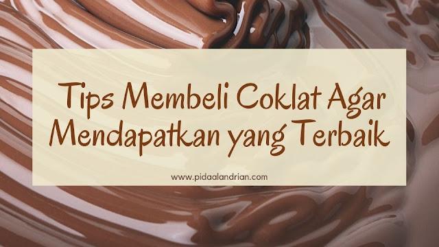 3 Tips Membeli Coklat Agar Mendapatkan yang Terbaik