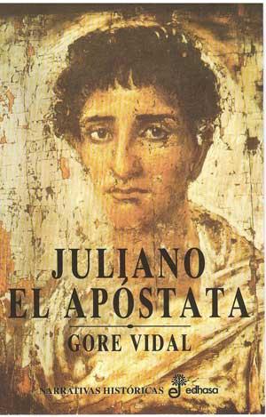 Juliano el apóstata – Gore Vidal