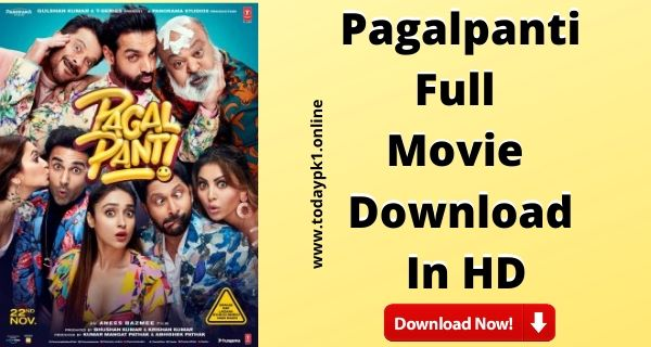 Pagalpanti Full  Movie Download In HD 720p