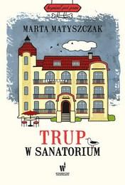 http://lubimyczytac.pl/ksiazka/4889249/trup-w-sanatorium