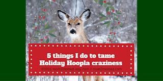 http://mom2momed.blogspot.com/2016/11/5-things-i-do-to-tame-holiday-hoopla.html