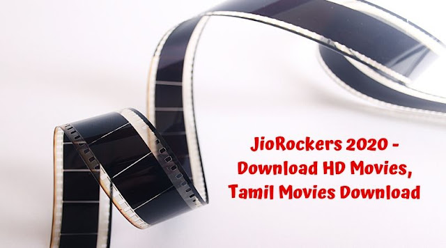 JioRockers 2020 - Download HD Movies, Tamil Movies Download