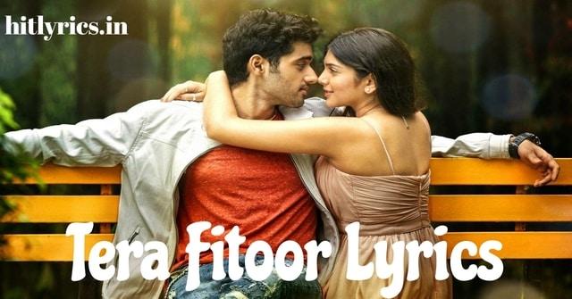Tera Fitoor Lyrics - Arijit Singh -Genius
