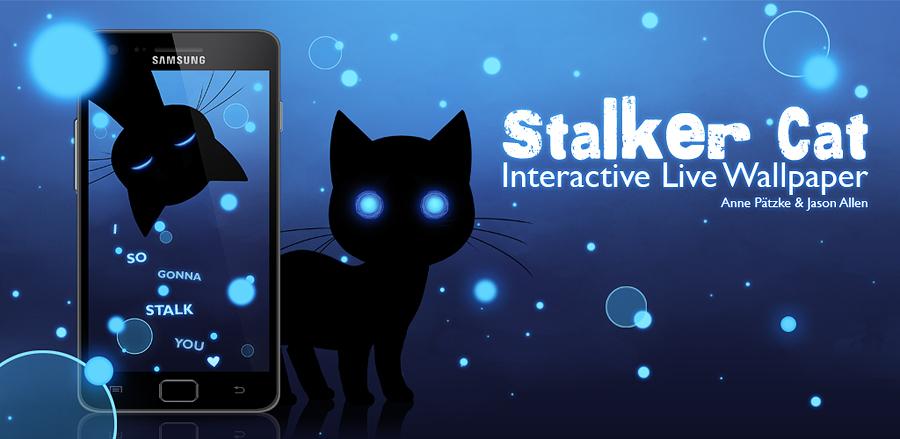 Droidsloco Stalker Cat