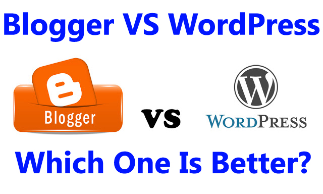 Which are the best in both BLOGGER VS WORDPRESS?