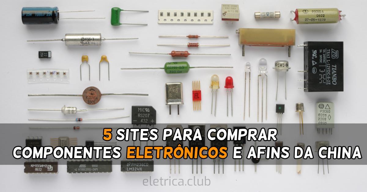 5 sites para comprar componentes eletrônicos e afins da China
