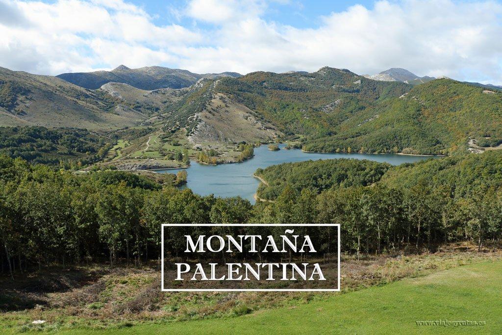 Fin de semana en la Montaña Palentina, qué ver y hacer
