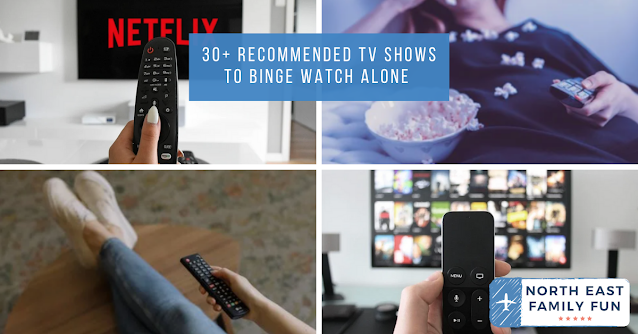 30+ Recommended TV Shows to Binge Watch Alone