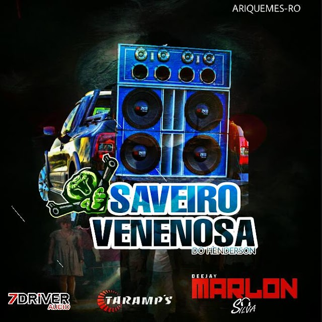 CD SAVEIRO VENENOSA - VOL.1 - DJ MARLON SILVA
