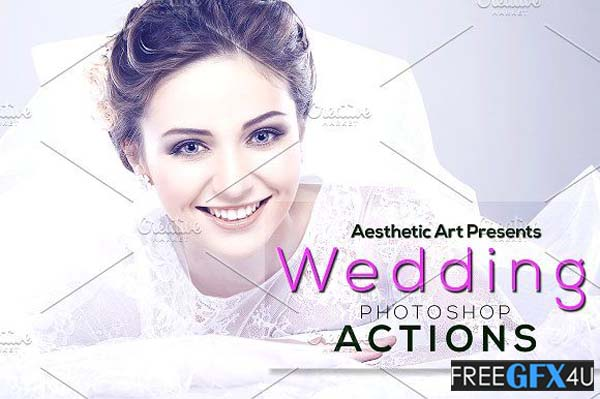 Aesthetic Wedding Photoshop Actions