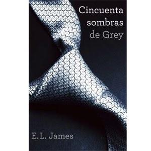 Reseña: Cincuenta Sombras de Grey, de E.L James