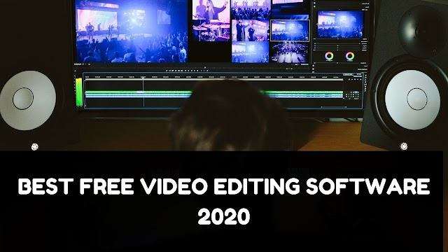 Best Free Video Editing Software For PC 2020