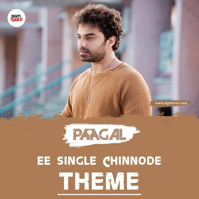 Ee Single Chinnode Sad BGM Download - Paagal BGMs - BGM Mixy