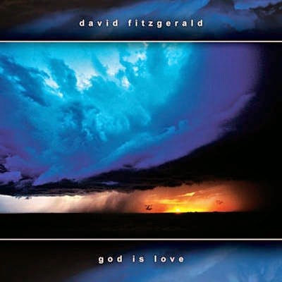 David Fitzgerald - God Is Love (2004)