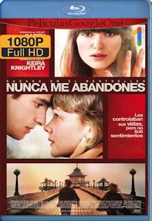 Nunca Me Abandones (Never Let Me Go) (2010) [1080p BRrip] [Latino-Inglés] [LaPipiotaHD]