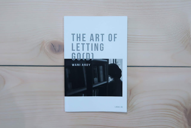 The Art of Letting Go(d) by Wani Ardy