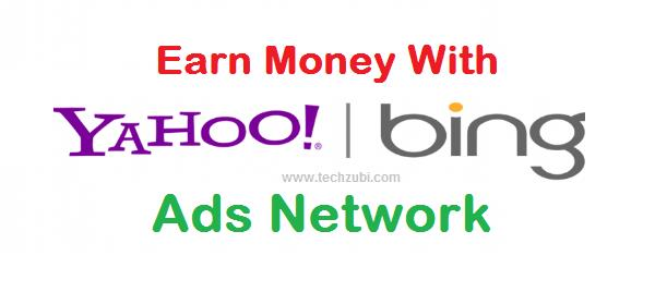 How to Earn money with Yahoo and Bing network ads