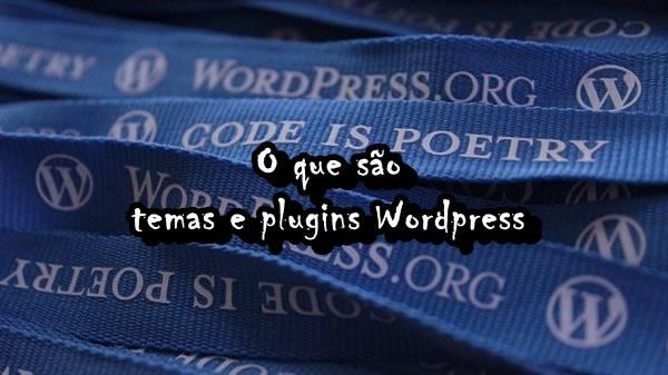 temas e plugins Wordpress