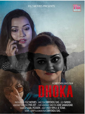 Dhokha Fliz Movies Web series Wiki