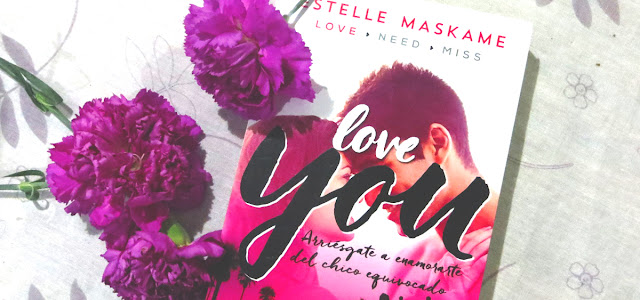 RESEÑA DE LIBRO | LOVE YOU ESTELLE MASKAME