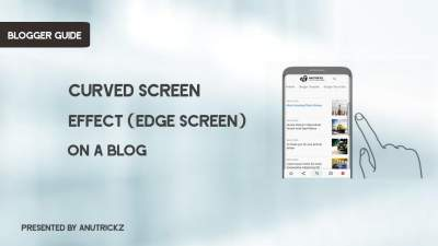 How to add Curved Screen Effect ( Edge Screen ) in blogger
