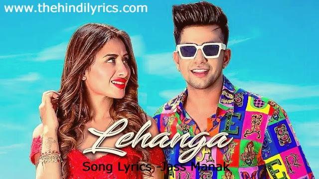 Lehanga Lyrics – Jass Manak (2019)
