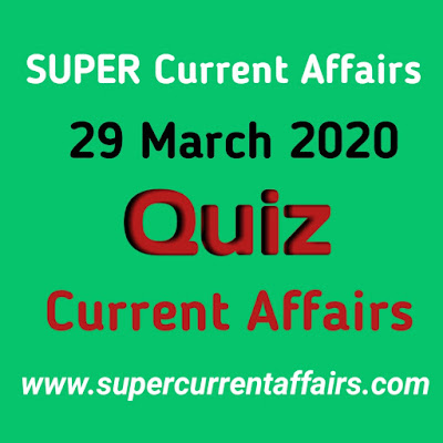 Current Affairs Quiz in Hindi - 29 March 2020
